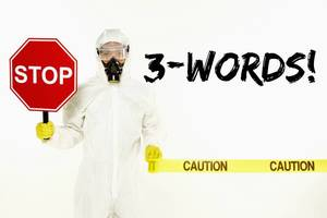 Stop Sign with Gas Mask 3 Words